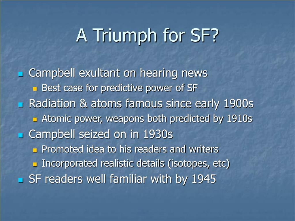 A Triumph for SF?