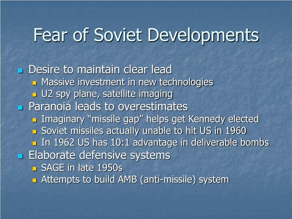 Fear of Soviet Developments