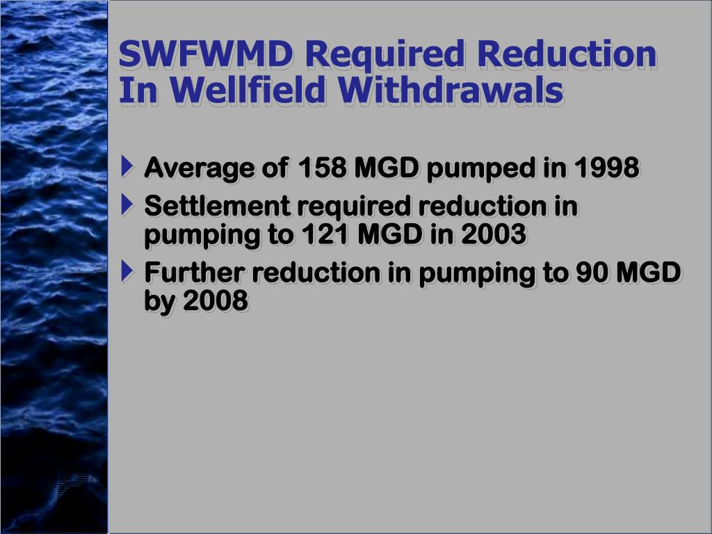 SWFWMD Required Reduction In Wellfield Withdrawals
