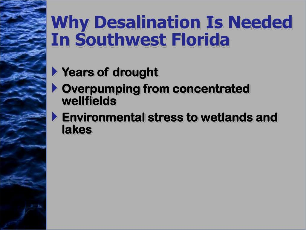 Why Desalination Is Needed In Southwest Florida