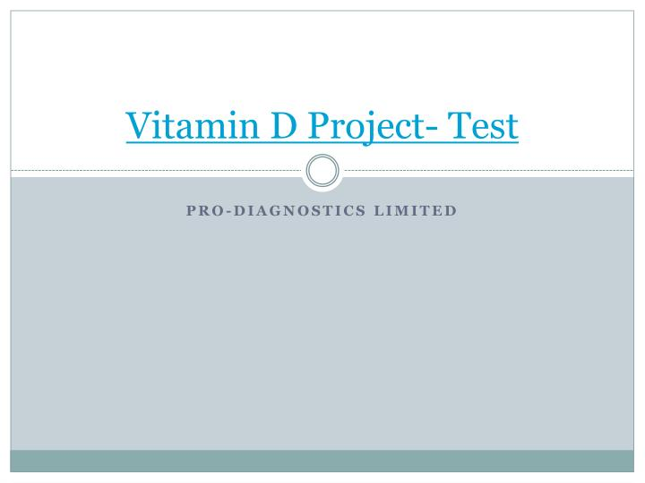 Vitamin d project test