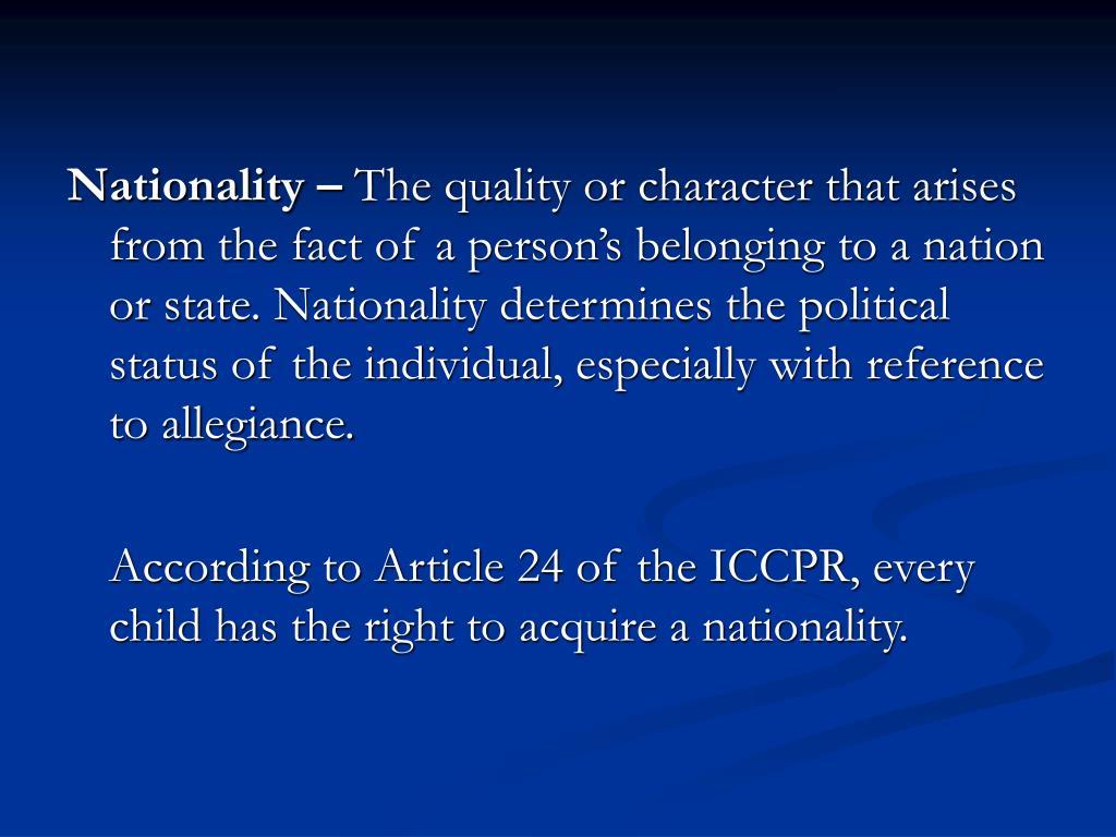 Nationality –