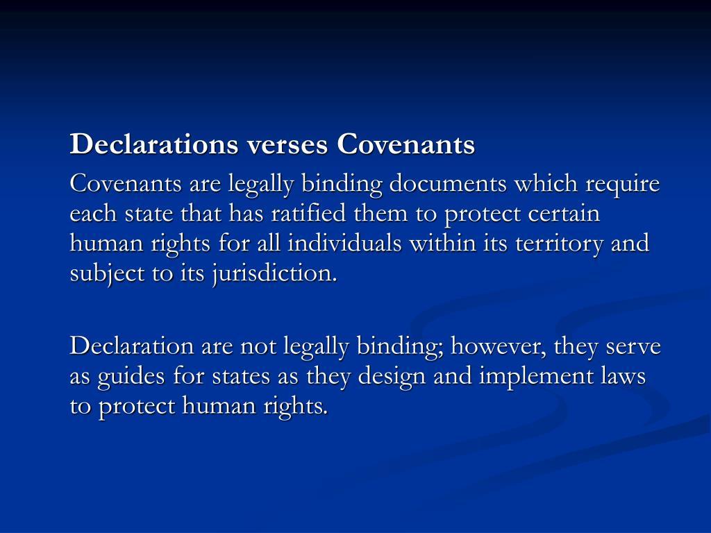 Declarations verses Covenants