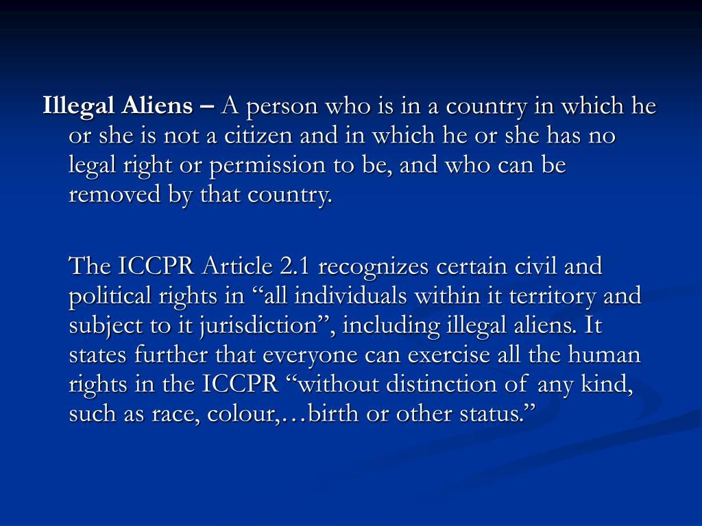 Illegal Aliens –