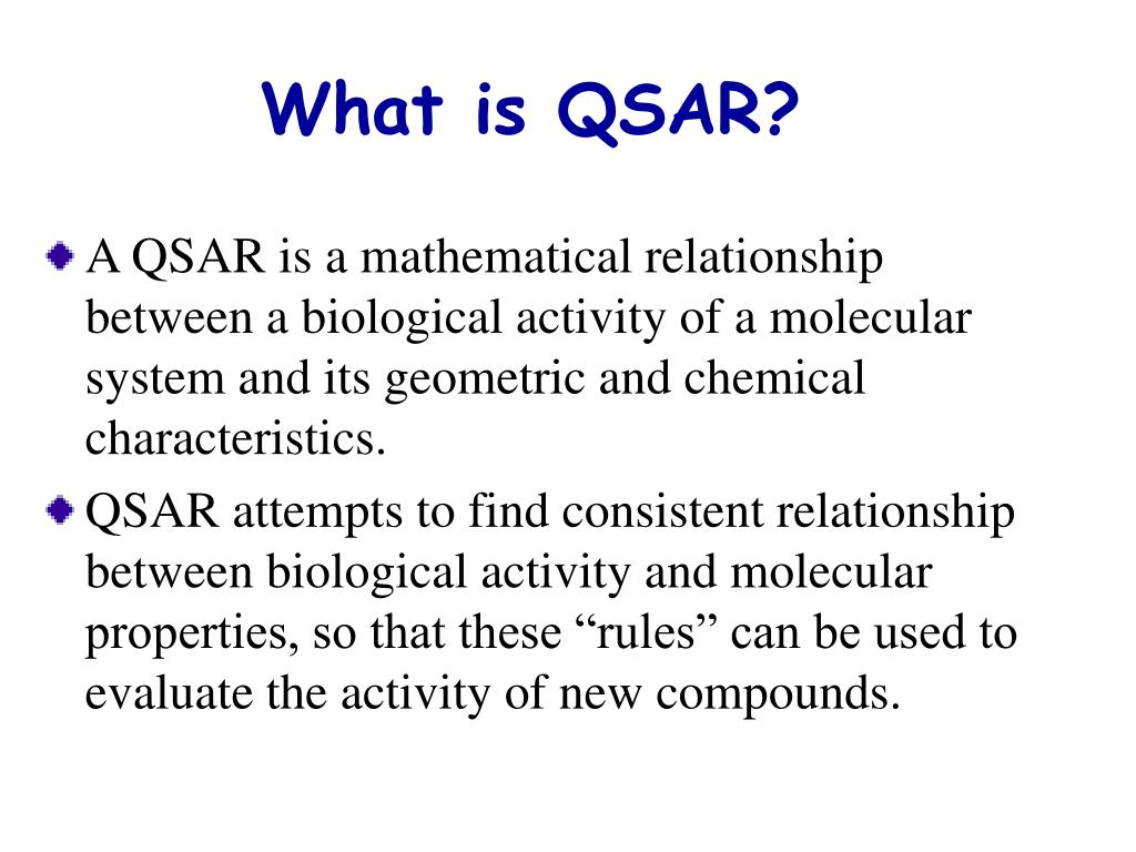 What is QSAR?