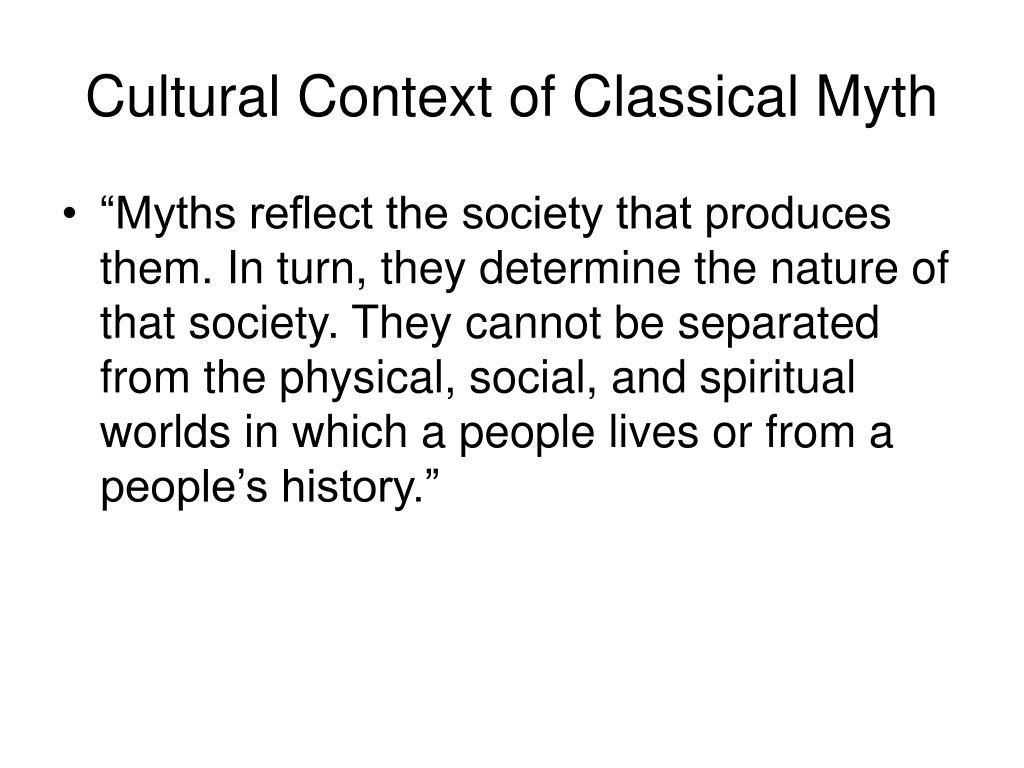 Cultural Context of Classical Myth