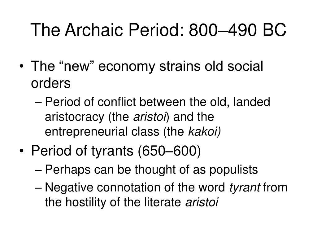 The Archaic Period: 800