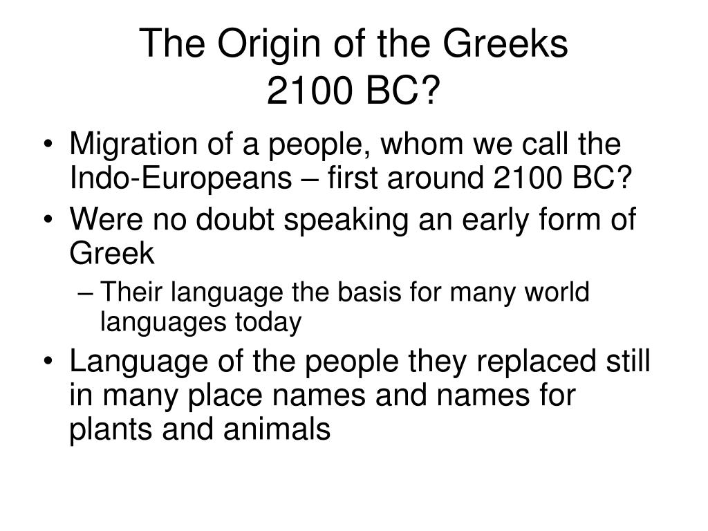 The Origin of the Greeks