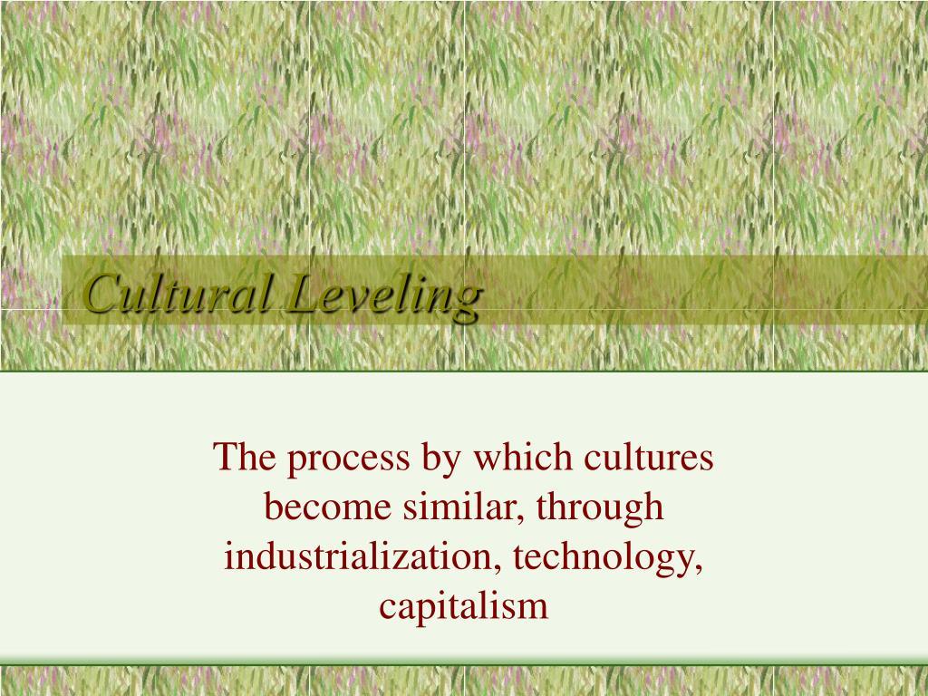 Cultural Leveling