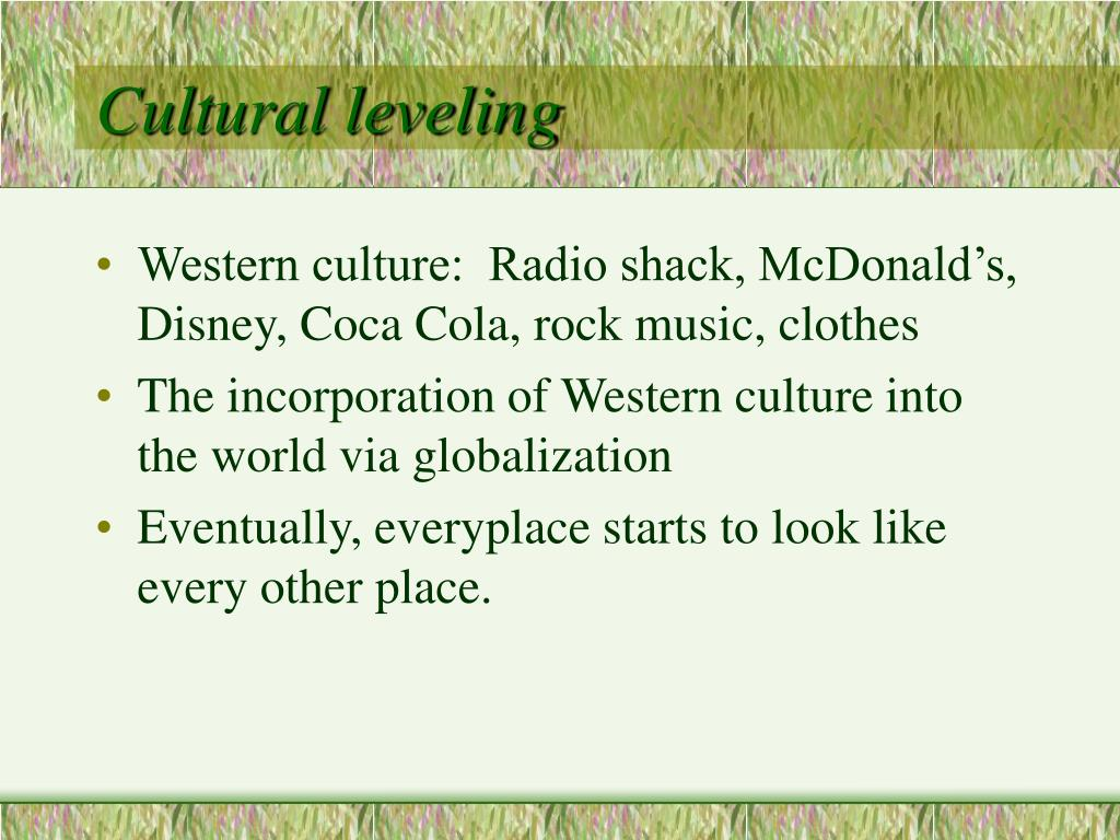 Cultural leveling