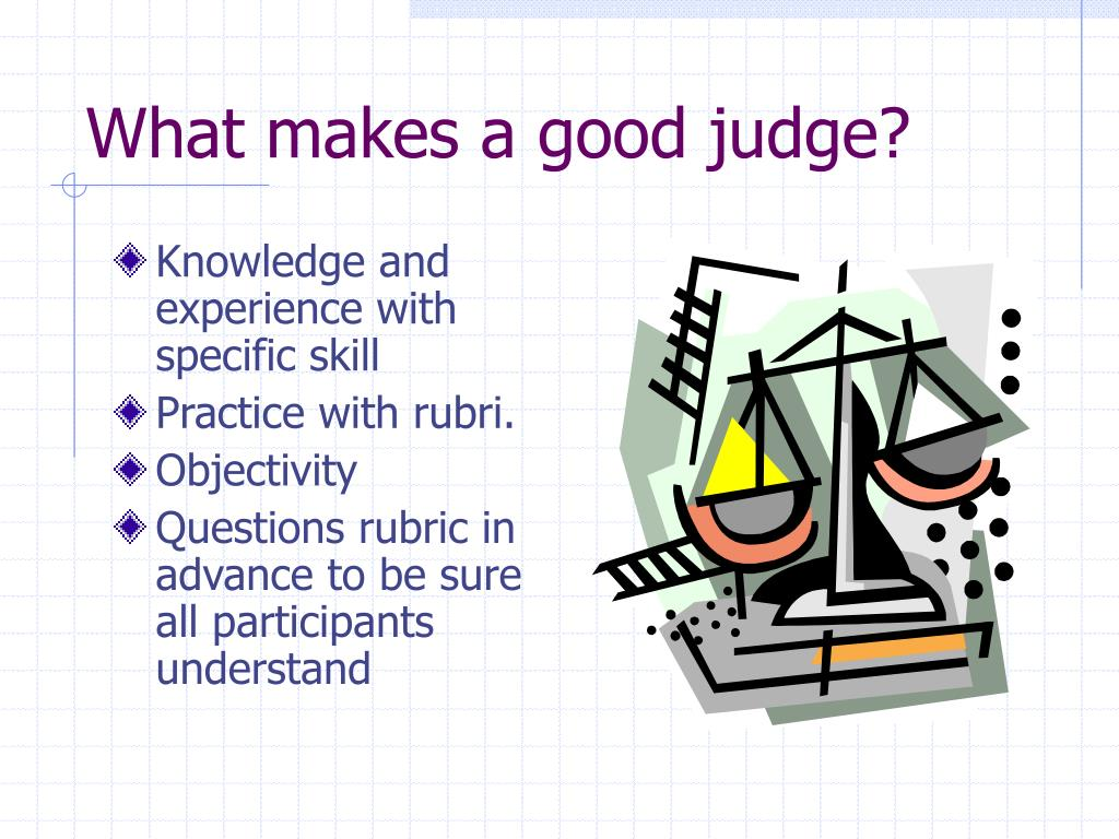 What makes a good judge?