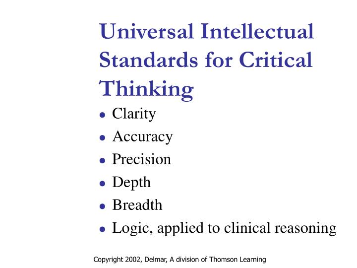 Universal Intellectual Standards for Critical Thinking