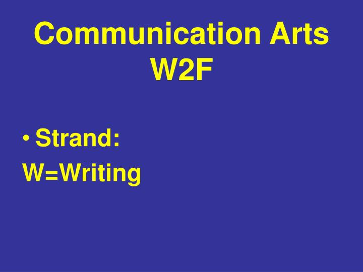 Communication Arts W2F