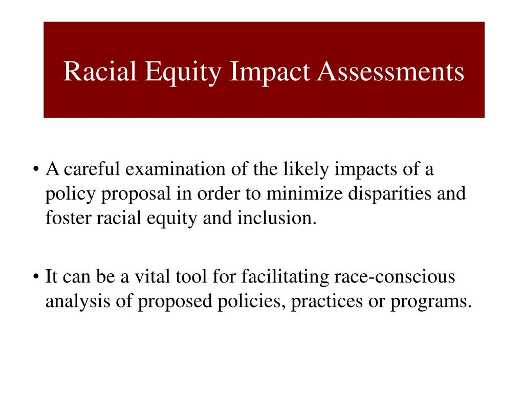 Racial Equity Impact Assessments