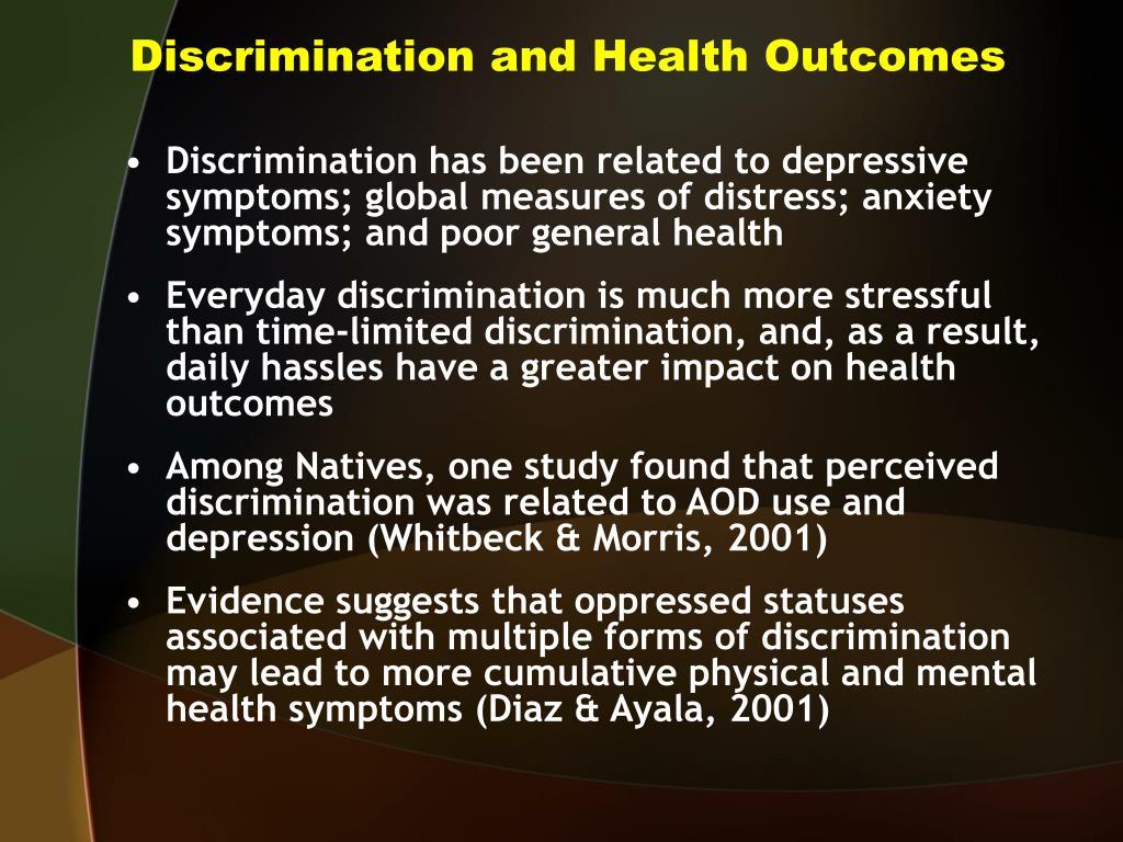 Discrimination and Health Outcomes