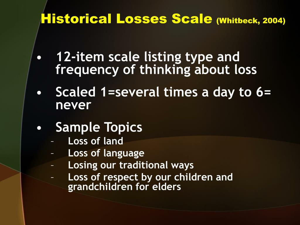 Historical Losses Scale