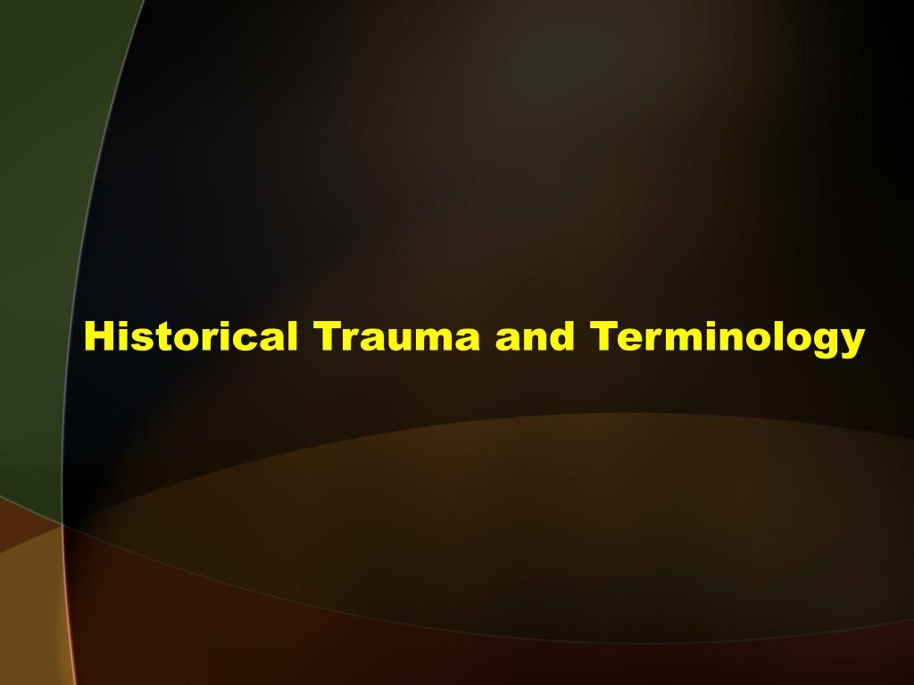 Historical Trauma and Terminology