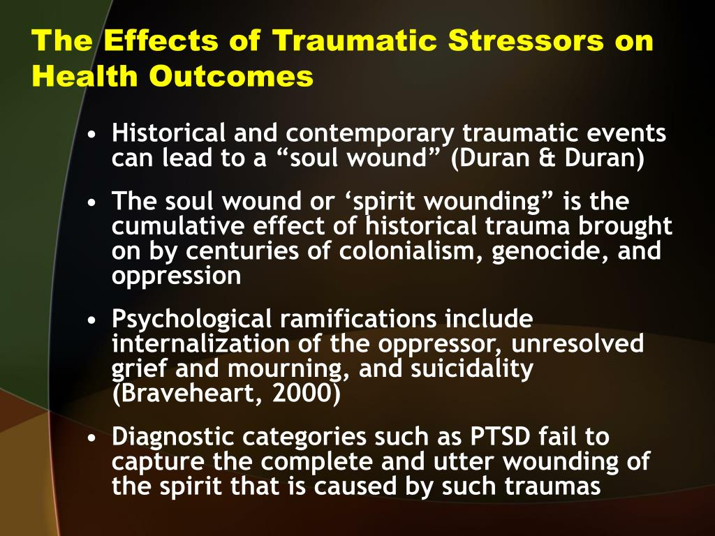 The Effects of Traumatic Stressors on Health Outcomes