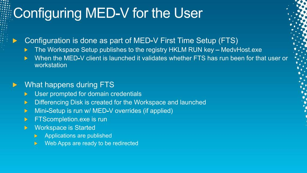 Configuring MED-V for the User