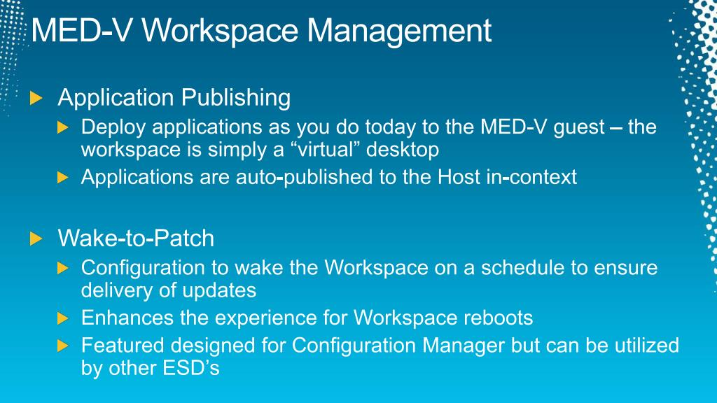 MED-V Workspace Management