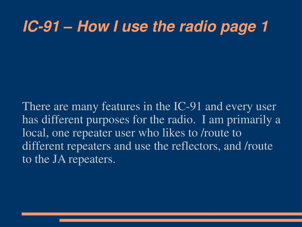 IC-91 – How I use the radio page 1