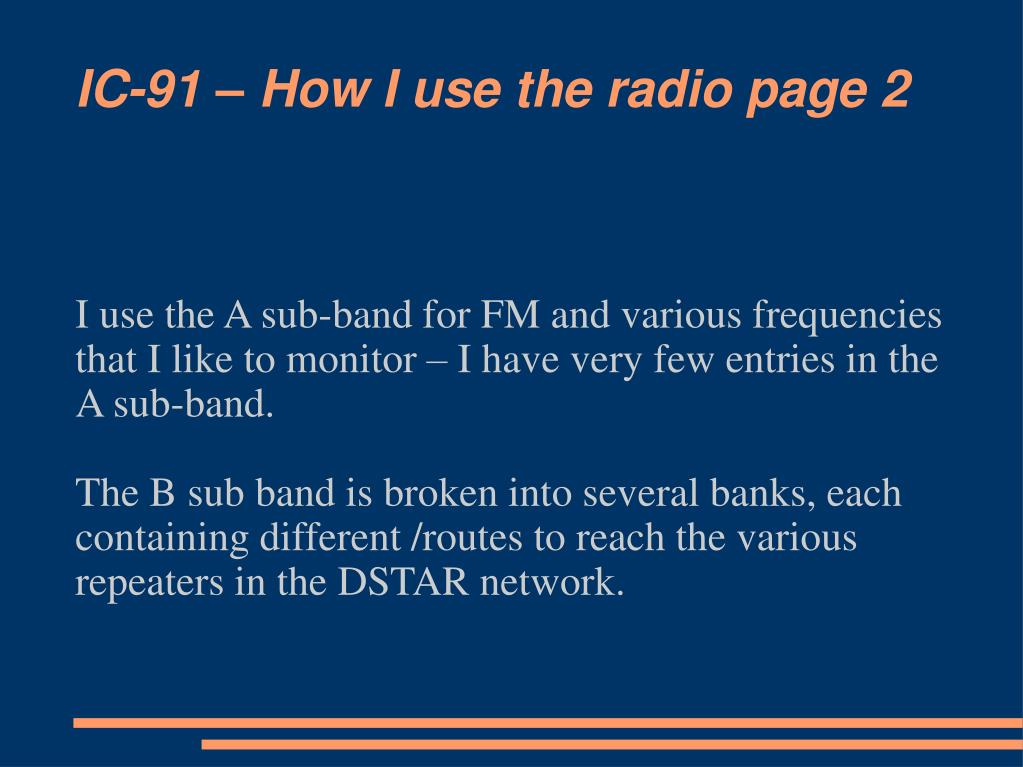 IC-91 – How I use the radio page 2