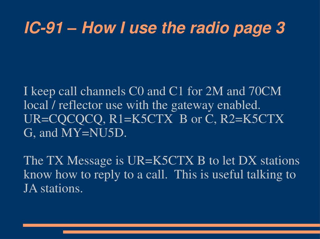 IC-91 – How I use the radio page 3