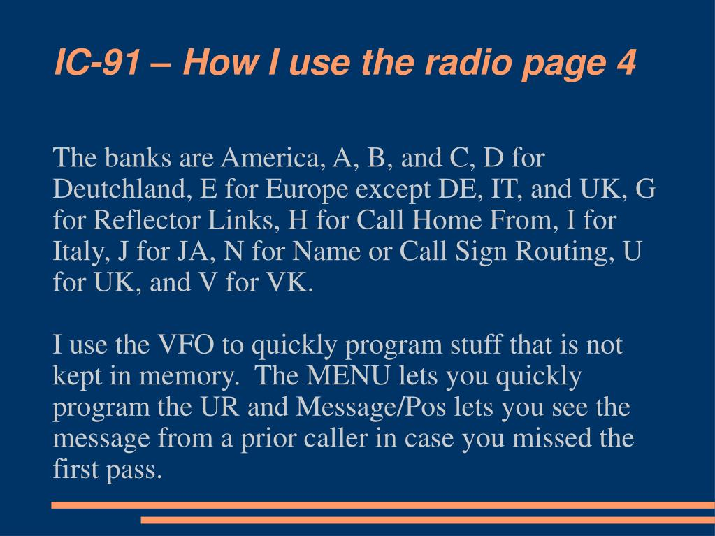 IC-91 – How I use the radio page 4