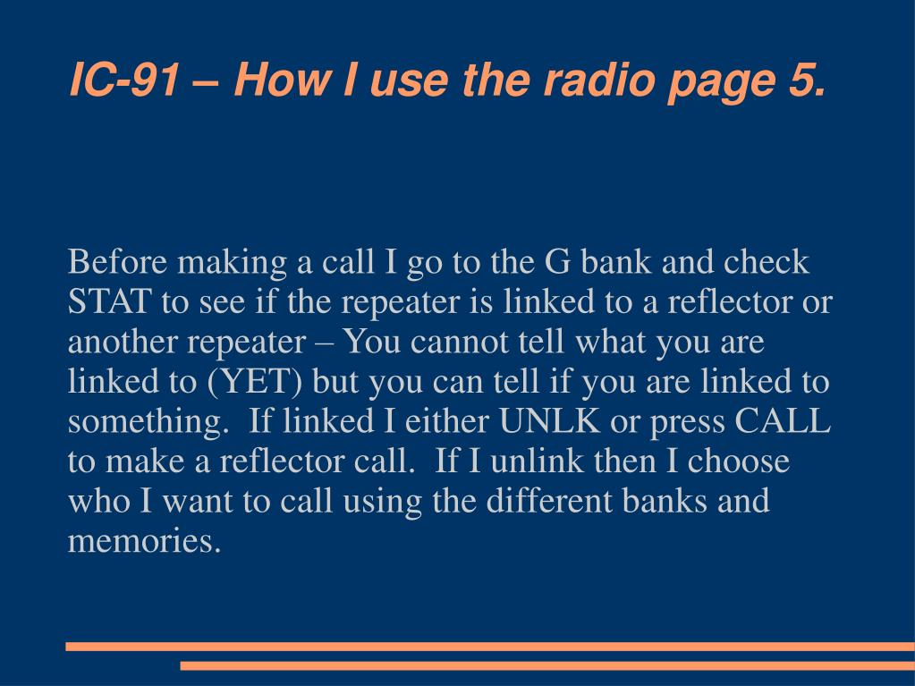 IC-91 – How I use the radio page 5.