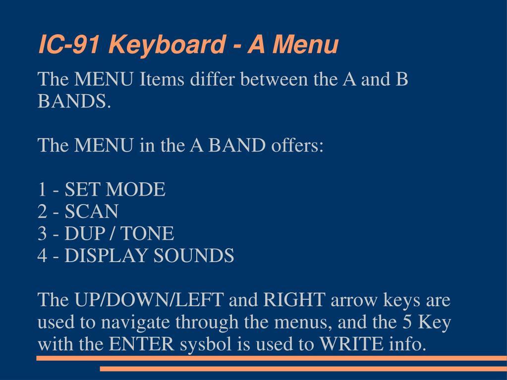 IC-91 Keyboard - A Menu