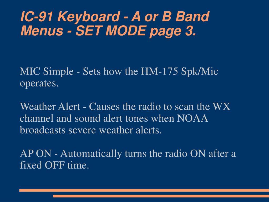 IC-91 Keyboard - A or B Band