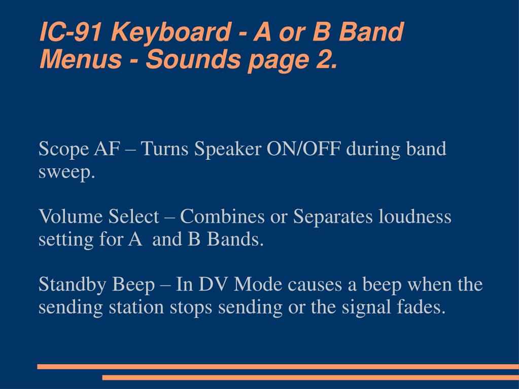 IC-91 Keyboard - A or B Band Menus - Sounds page 2.