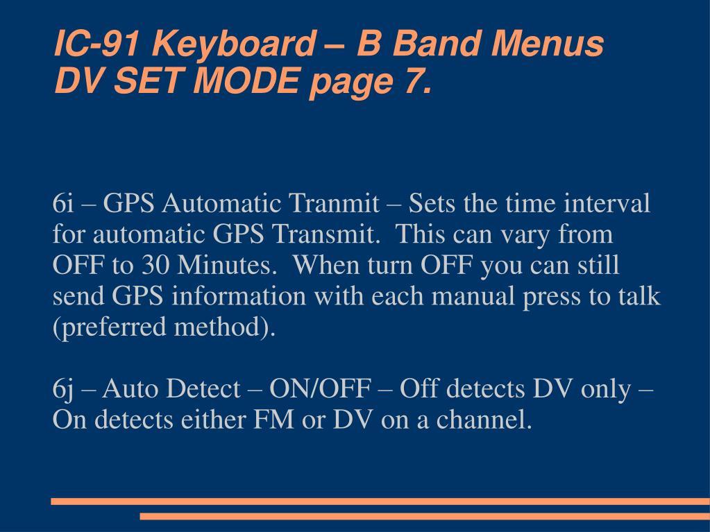 IC-91 Keyboard – B Band Menus