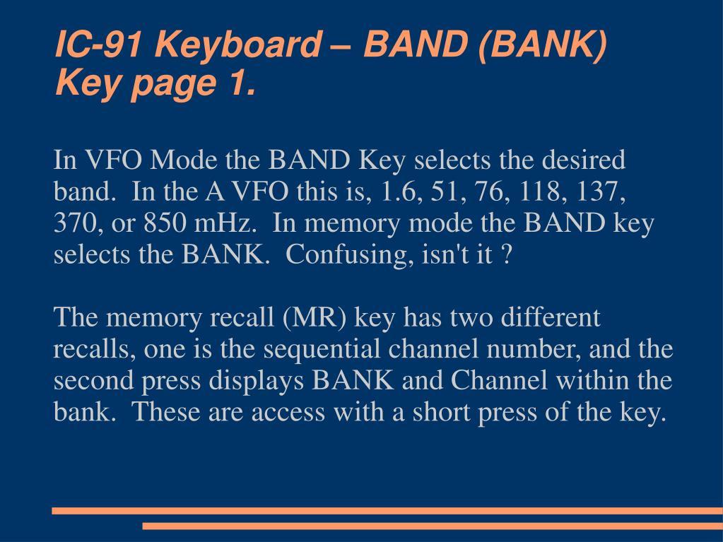 IC-91 Keyboard – BAND (BANK) Key page 1.