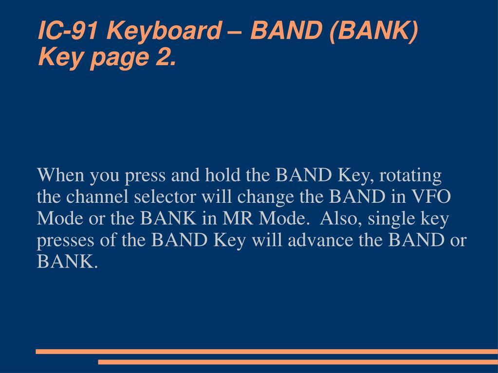 IC-91 Keyboard – BAND (BANK)