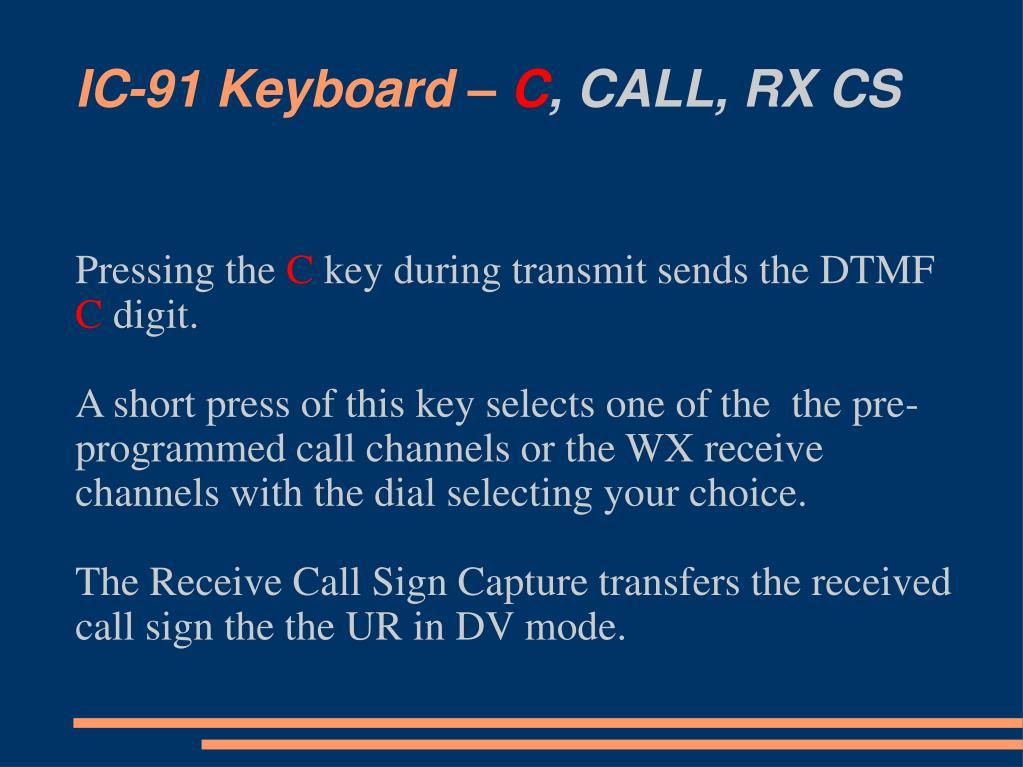 IC-91 Keyboard –