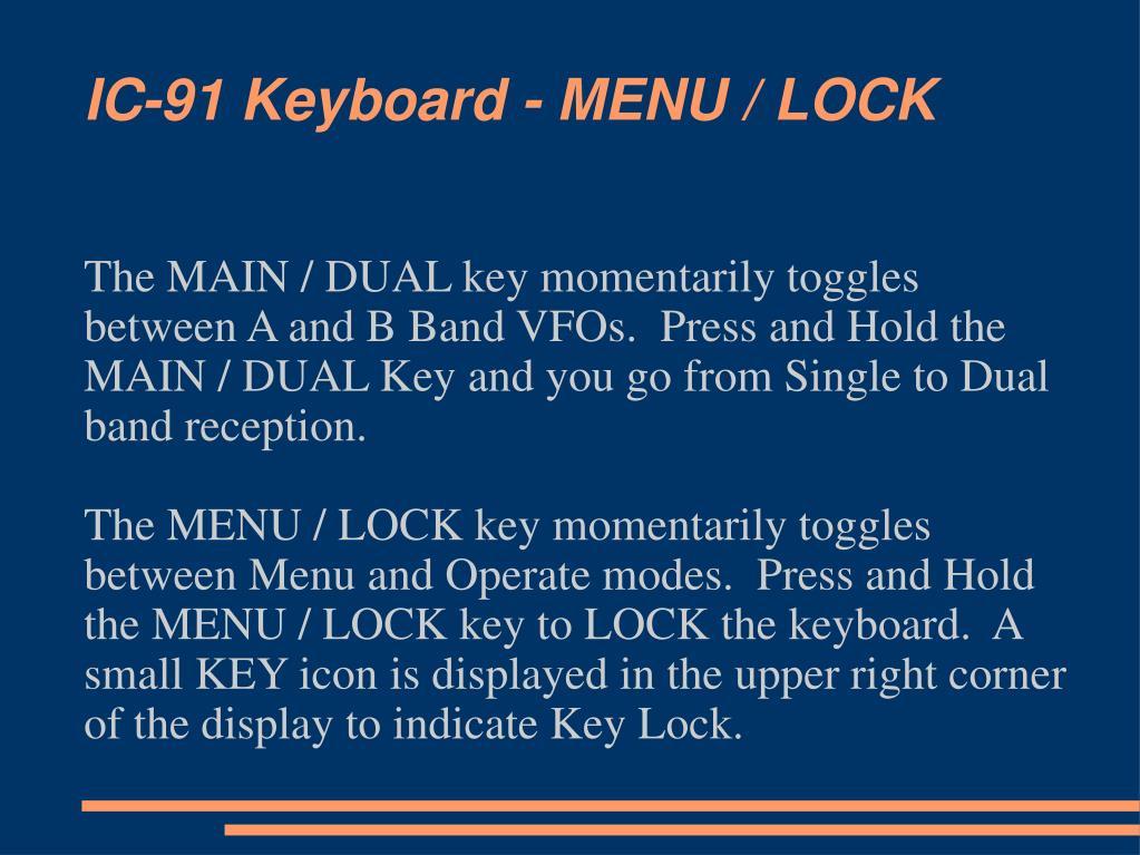 IC-91 Keyboard - MENU / LOCK