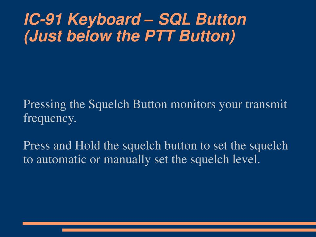 IC-91 Keyboard – SQL Button