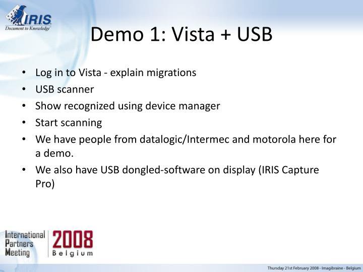 Demo 1: Vista + USB