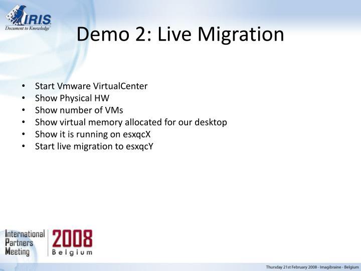 Demo 2: Live Migration