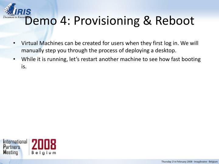 Demo 4: Provisioning & Reboot