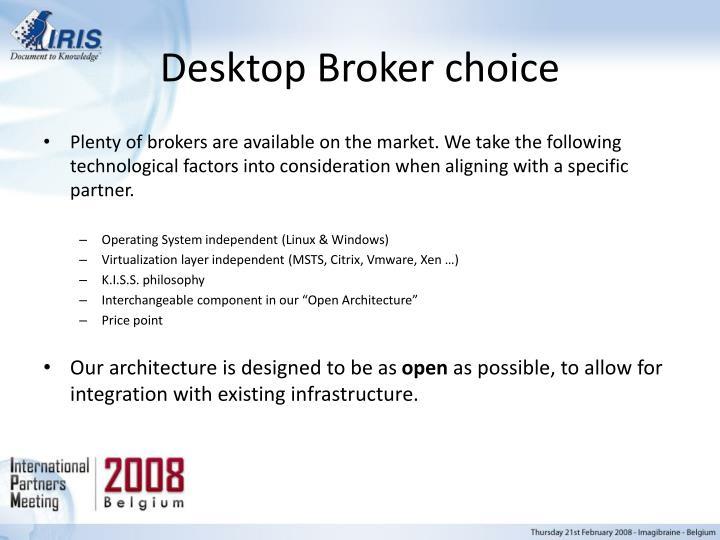 Desktop Broker choice