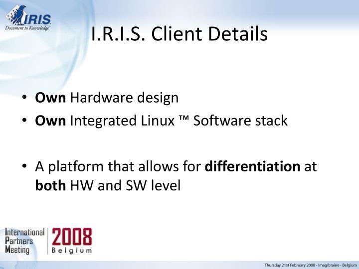 I.R.I.S. Client Details