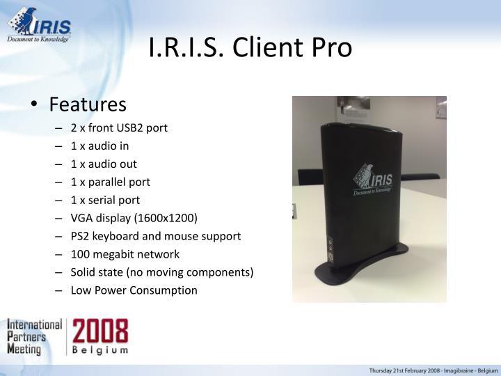 I.R.I.S. Client Pro