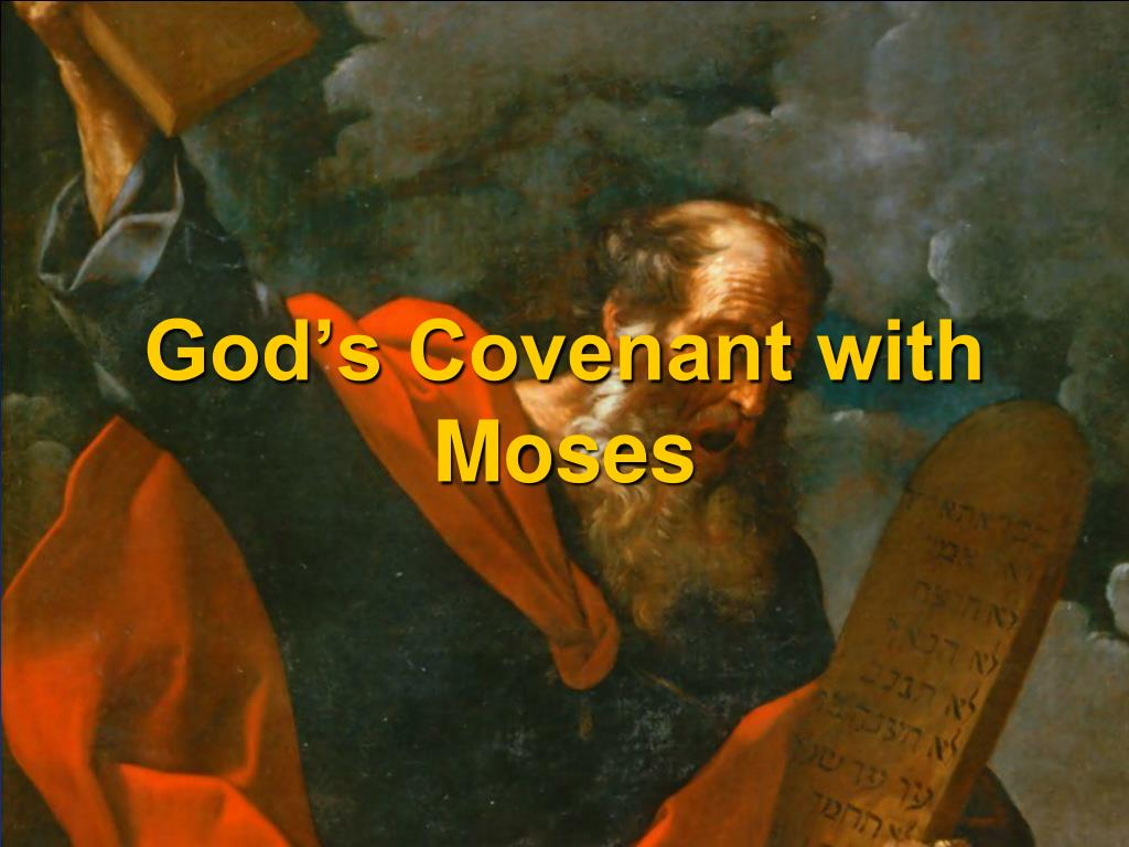 God's Covenant with Moses