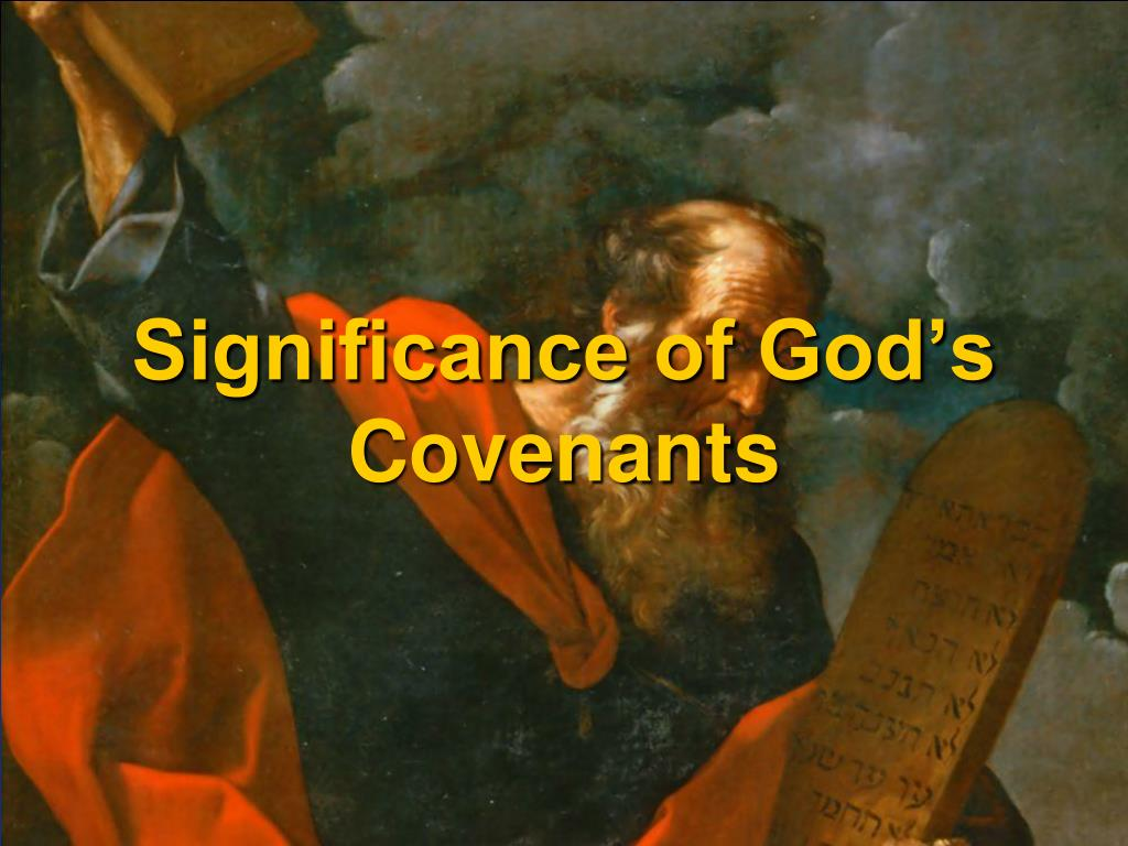 Significance of God's Covenants