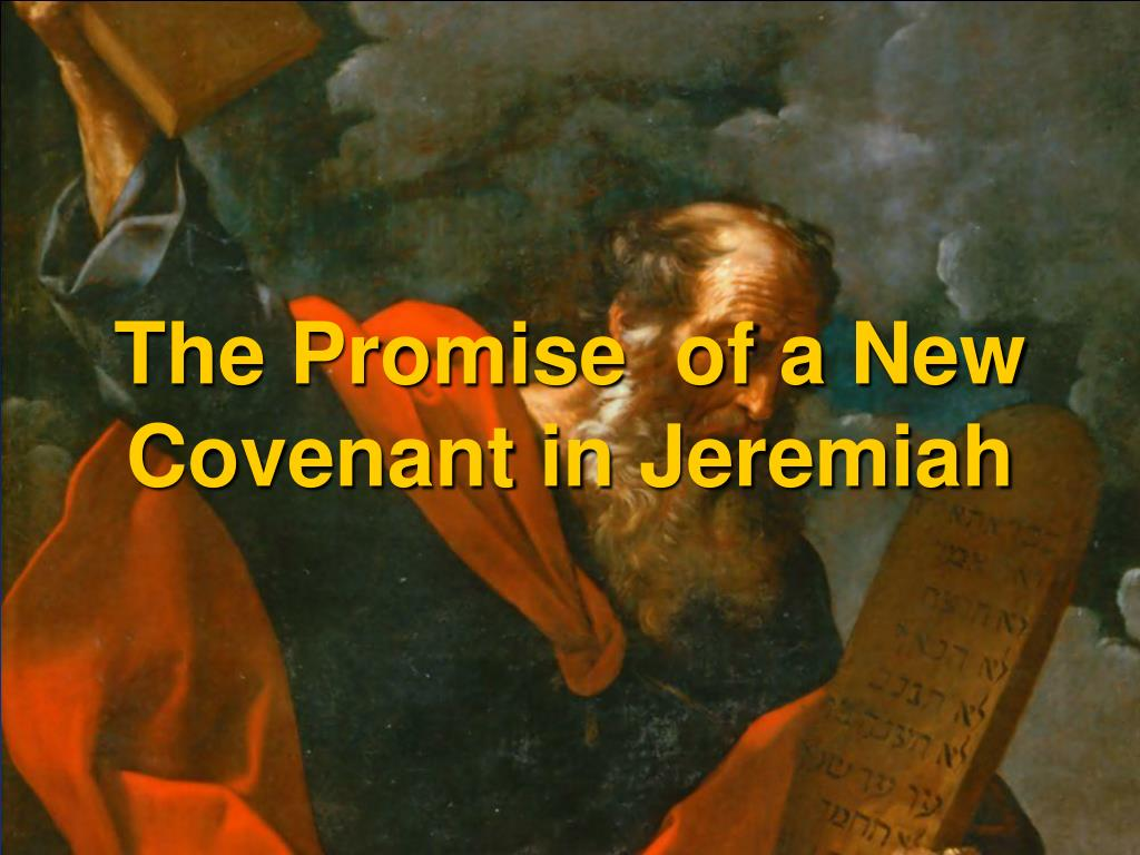 The Promise  of a New Covenant in Jeremiah