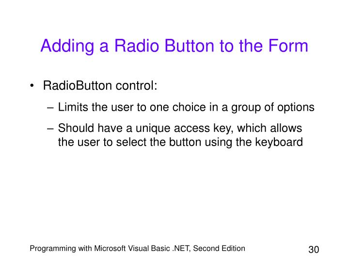 Adding a Radio Button to the Form