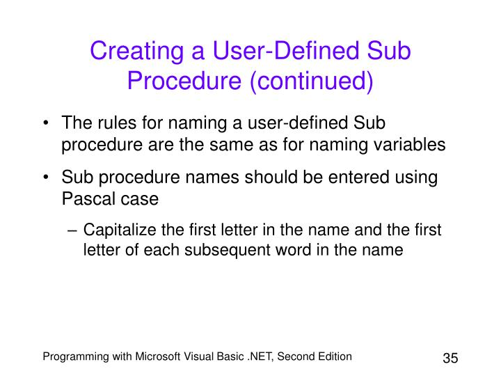 Creating a User-Defined Sub Procedure (continued)