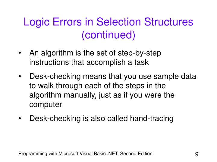 Logic Errors in Selection Structures (continued)
